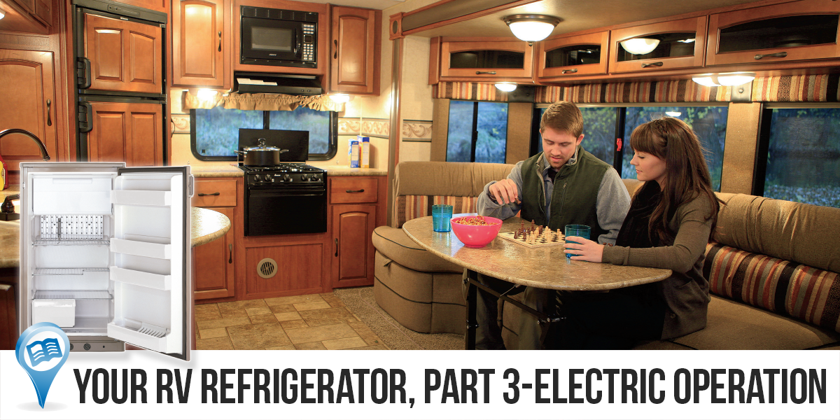 Your RV Refrigerator, Part 3—Electric Operation