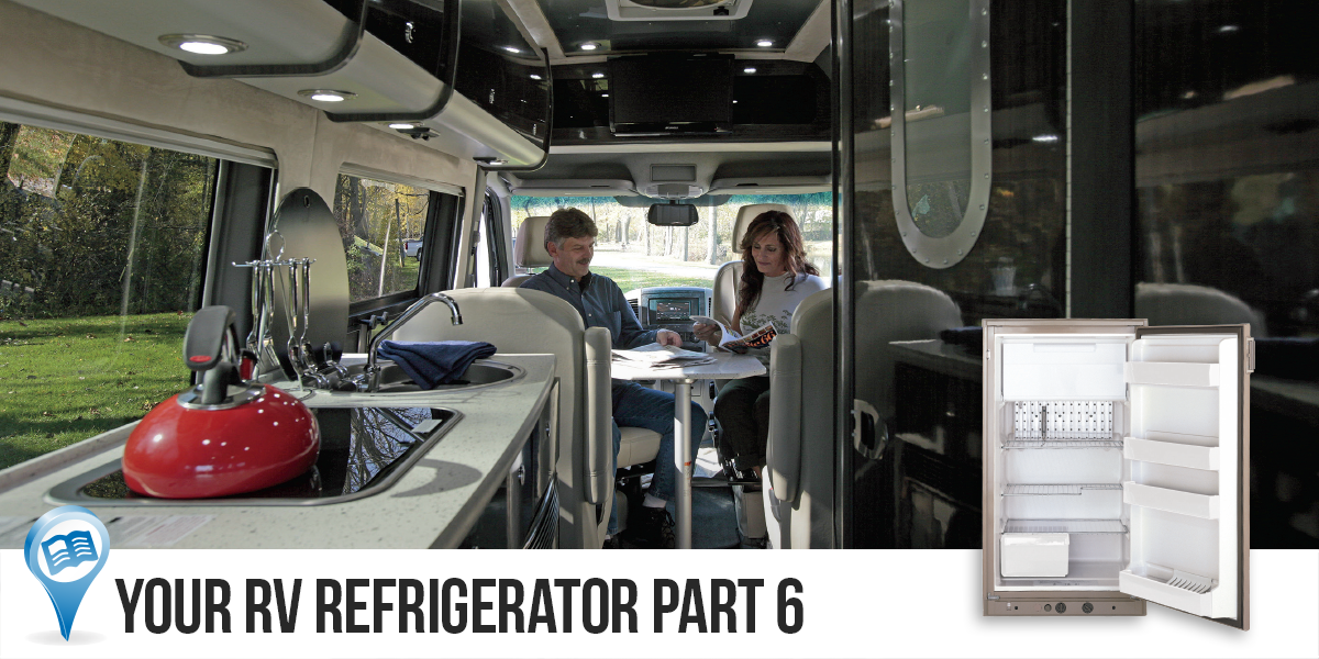 Your RV Refrigerator Part 6