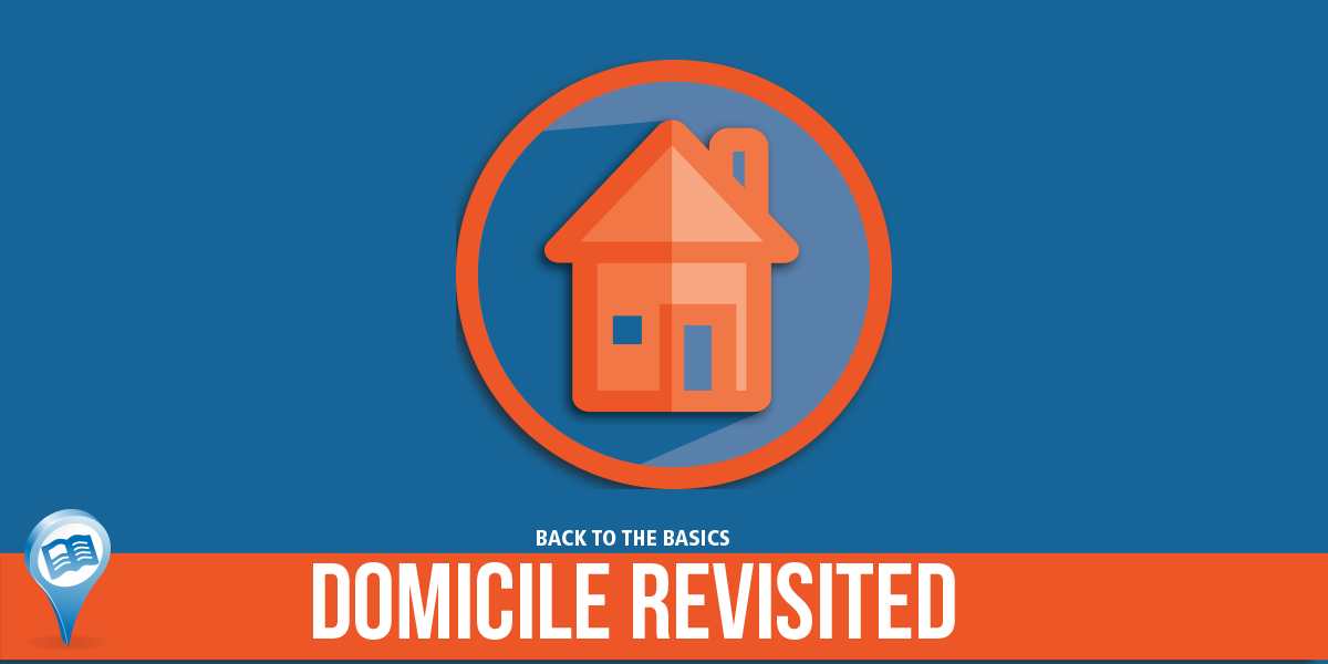 Domicile Revisited, Back to the Basics
