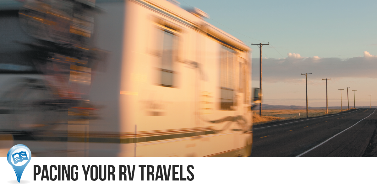 Pacing Your RV Travels