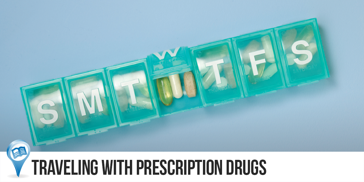 Traveling with Prescription Drugs