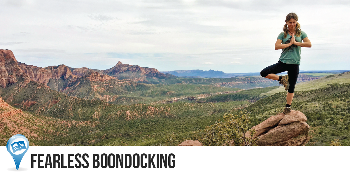 Fearless Boondocking | Venture into the Wild