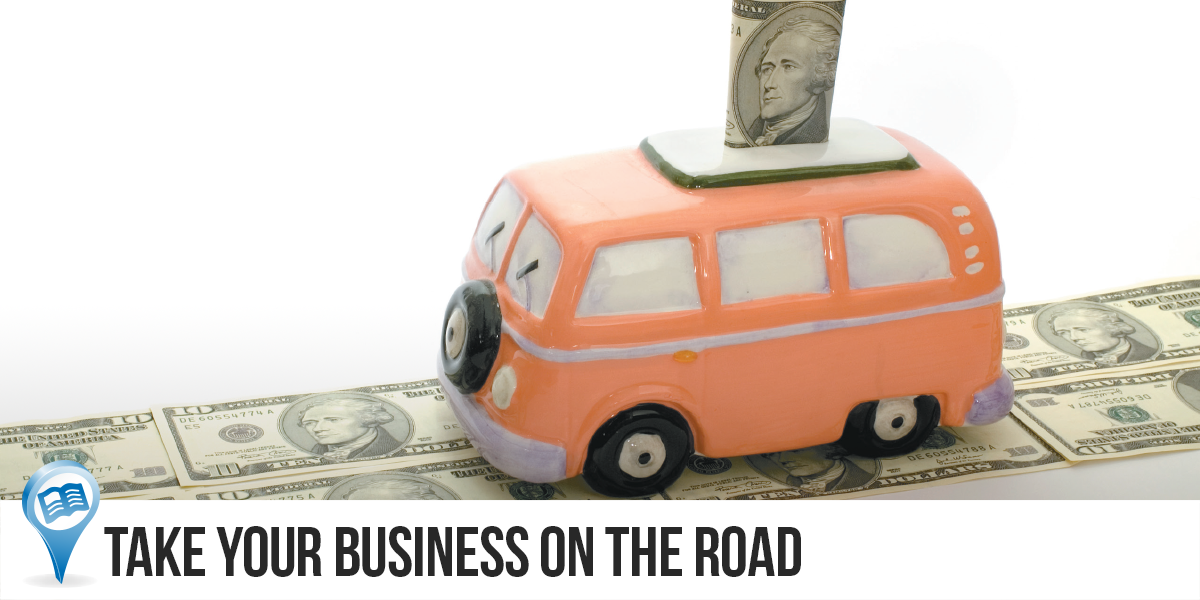 TakeYourBusinessOnTheRoad