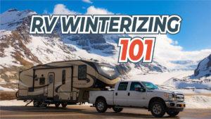 RV Winterizing 101